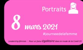 8 mars 2021, Portraits de femmes